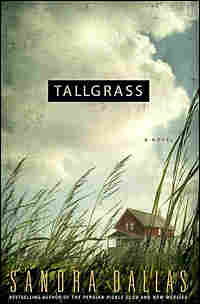 Sandra Dallas' 'Tallgrass'