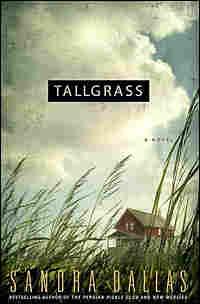 Sandra Dallas' 'Tallgrass'