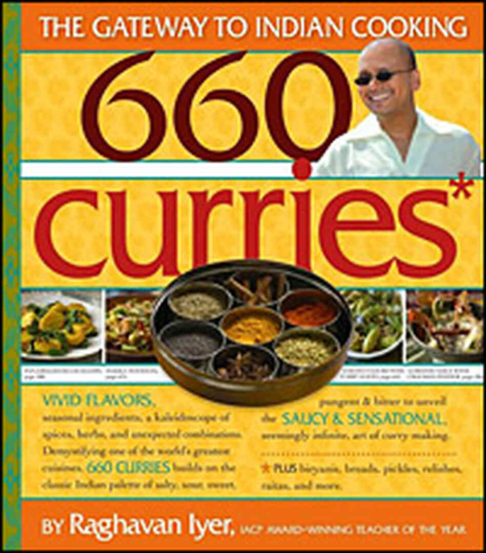 Raghavan Iyer's '660 Curries'