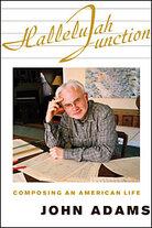 John Adam's 'Hallelujah Junction'