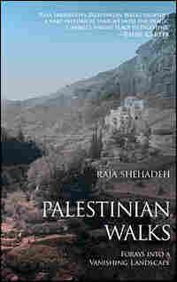 Raja Shehadeh's 'Palestinian Walks'
