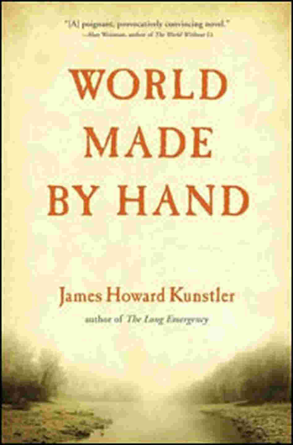 'World Made By Hand'