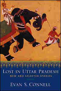 Evan S. Connell's 'Lost in Uttar Pradesh'
