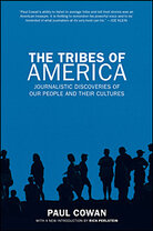 "Paul Cowan's ""The Tribes of America"""