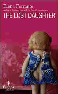 Elena Ferrante's 'The Lost Daughter'