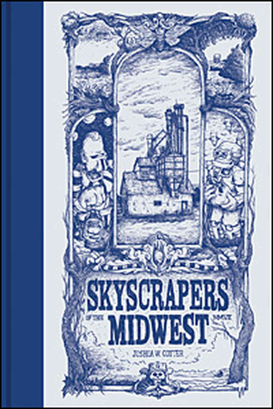 Joshua W. Cotter's 'Skyscrapers of the Midwest'