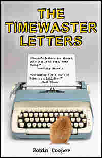 "Robin Cooper's ""The Timewaster Letters"""