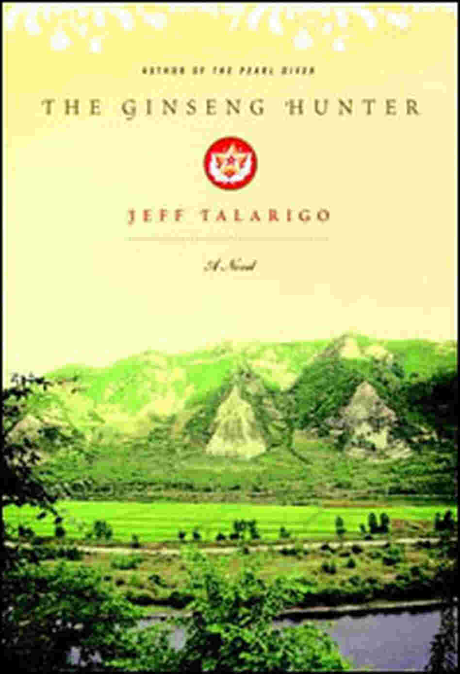 Jeff Talarigo's 'The Ginseng Hunter'