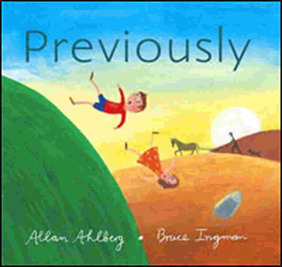 Allan Ahlberg's 'Previously'