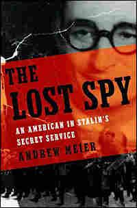 Andrew Meier's 'The Lost Spy'