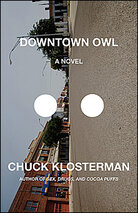 Chuck Klosterman's 'Downtown Owl'