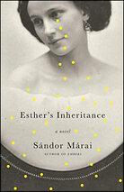 Sándor Márai's 'Esther's Inheritance'