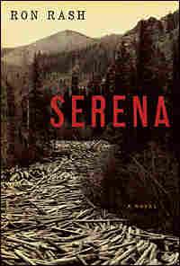 Ron Rash's 'Serena'