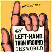 Detail of the cover of David Wolman's book 'A Left-Hand Turn Around the World'