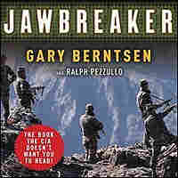 The cover of Gary Berntsen's book shows a scene from mountains on the Afghanistan/Pakistan border.