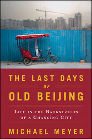 'The Last Days of Old Beijing'