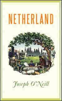 Joseph O'Neill's 'Netherland'