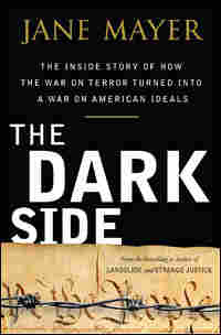 Jane Mayer's 'The Dark Side'