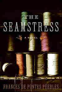 cover of Frances de Pontes Peebles' 'The Seamstress'