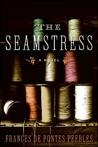 cover of Frances de Pontes Peebles' 'The Seamstress'