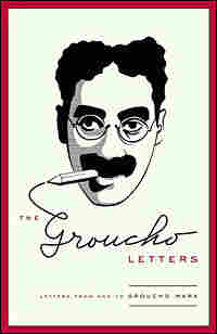 Cover of 'The Groucho Letters: Letters from and to Groucho Marx'