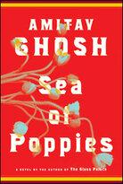Amitav Ghosh's 'Sea of Poppies'