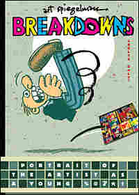 Art Spiegelman's 'Breakdowns'