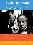 "Cover of David Thomson's '""Have You Seen…?"": A Personal Introduction to 1,000 Films'"