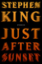 Stephen King's 'Just After Sunset'