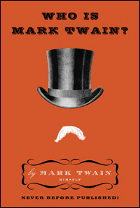 'Who Is Mark Twain' cover image