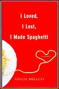 'I Loved, I Lost, I Made Spaghetti'