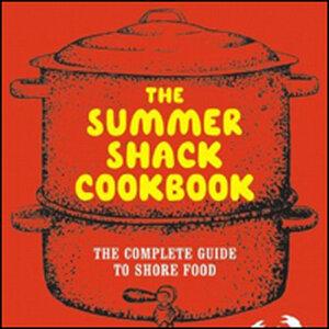 Summer Shack Cookbook