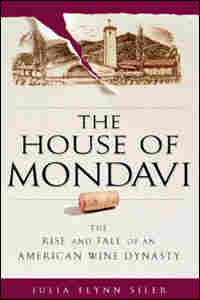 House of Mondavi