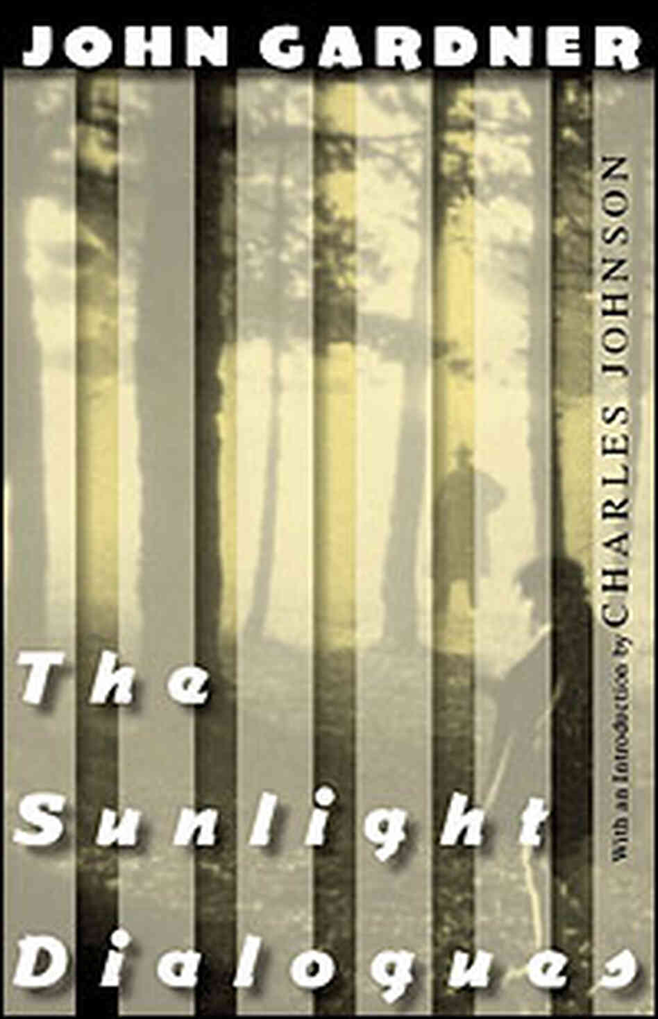 Sunlight Dialogues Book Cover