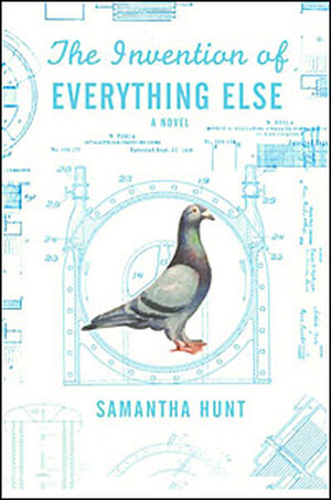 'The Invention of Everything Else' cover
