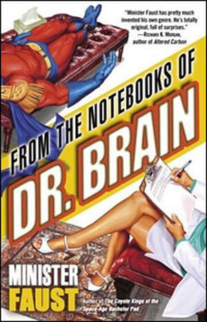 Excerpt: 'From the Notebooks of Dr. Brain'