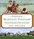 Cover of 'Finding Martha's Vineyard: African Americans at Home on an Island'