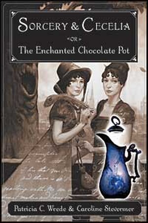 Cover, 'Sorcery and Cecilia or The Enchanted Chocolate Pot'