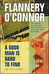 Flannery O'Connor's 'A Good Man Is Hard to Find'