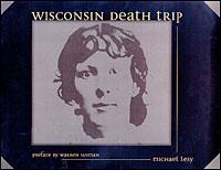 Michael Lesy's 'Wisconsin Death Trip'