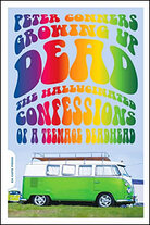Cover: 'Growing Up Dead: The Hallucinated Confessions of a Teenage Deadhead'