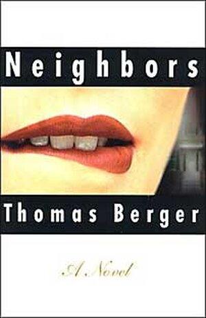Neighbors, by Thomas Berger