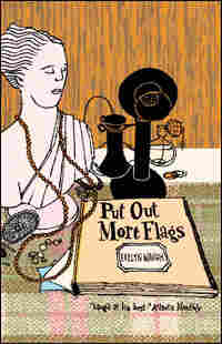 'Put Out More Flags'