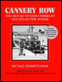 Cannery Row: The History of John Steinbeck's Old Ocean View Avenue