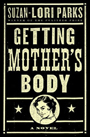 Getting Mother's Body