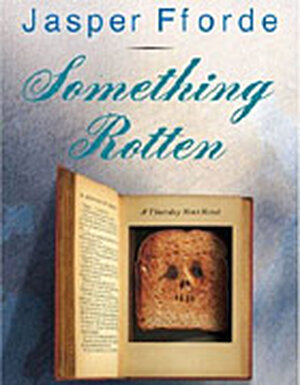 Jasper Fforde's 'Something Rotten' is his latest foray into blending the real and the literary.