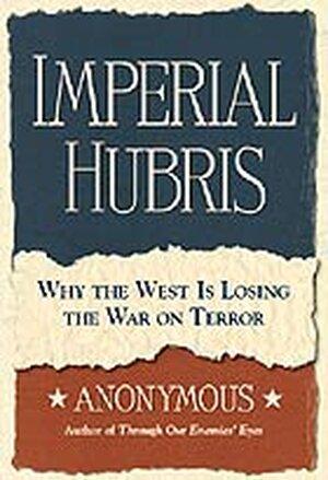 'Imperial Hubris'
