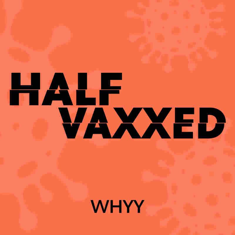 Half Vaxxed