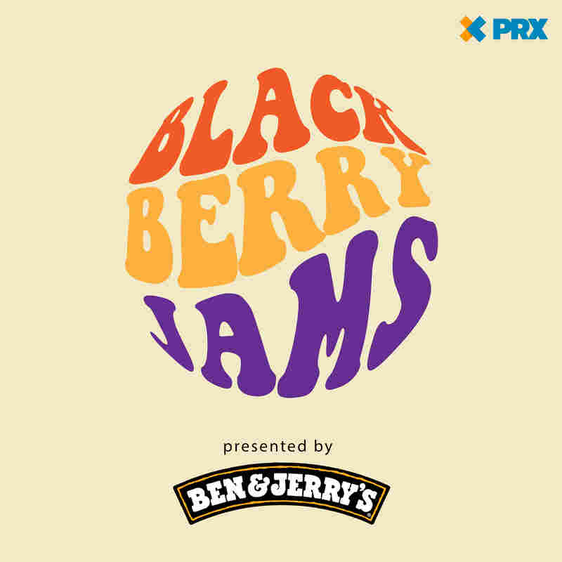 Blackberry Jams Presented by Ben & Jerry's