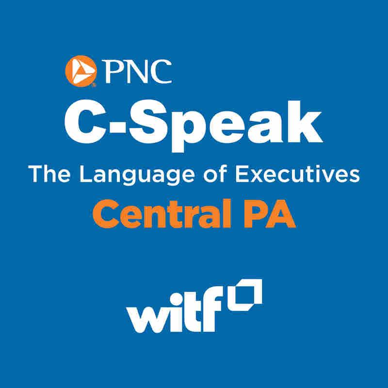 PNC C-Speak: The Language of Executives Central PA